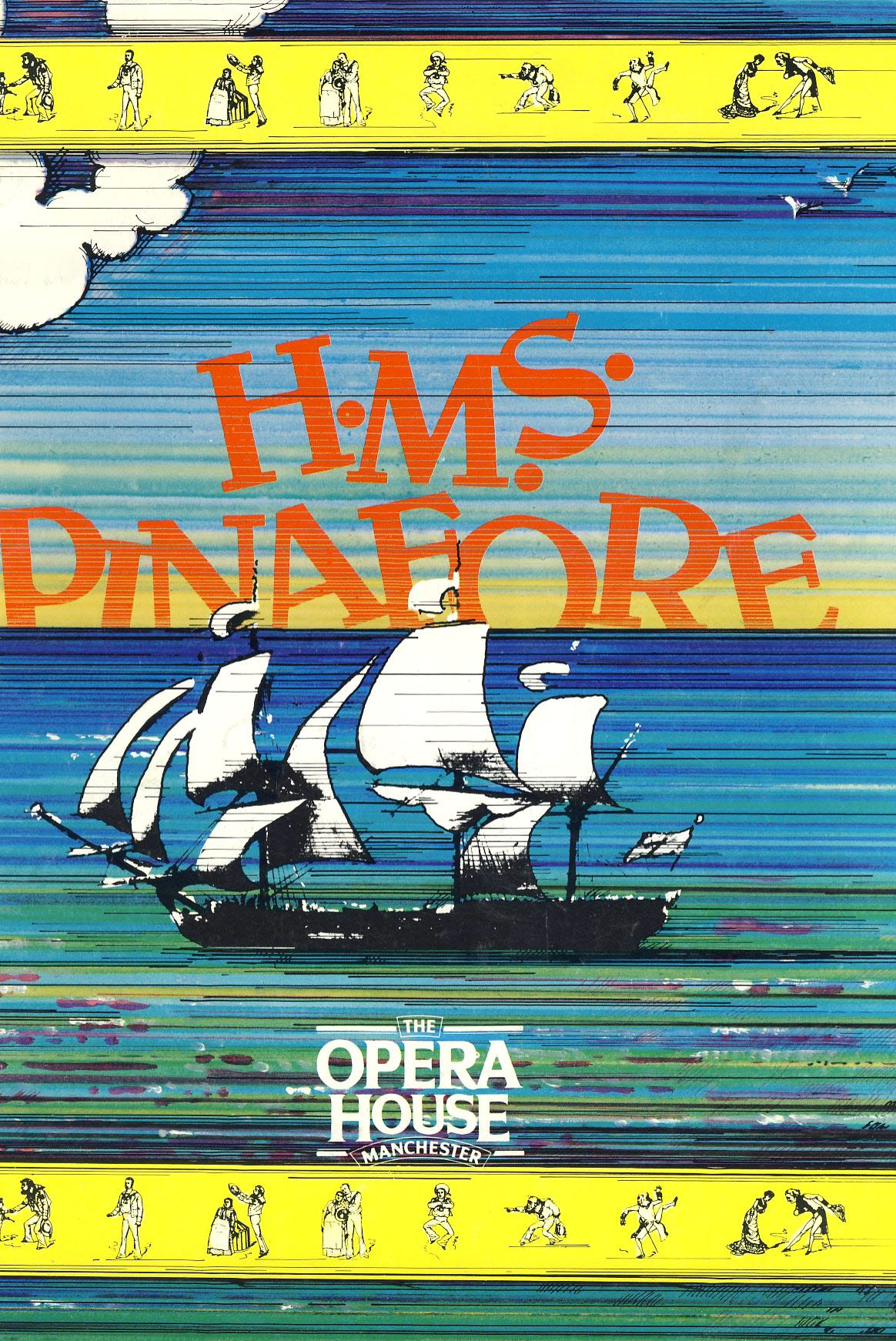 HMS PINAFORE Opera House MANCHESTER 1986 Theatre Programme refb1399 Measures approx 22cm x 29cm.