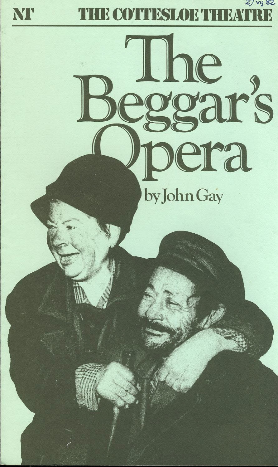 The Beggar's Opera by John Gay WILLIAM ARMSTRONG NT 1982 tri-fold Theatre Programme refb1256 Measures approx 15cm x 26cm. Date written on cover.