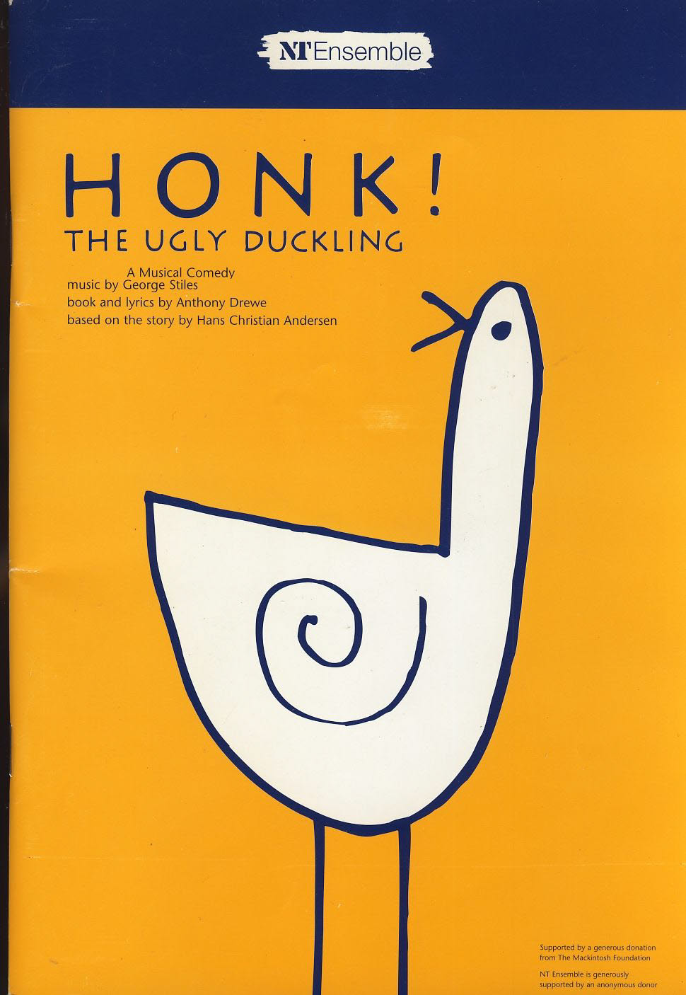 HONK! The Ugly Duckling Musical Comedy NT Theatre Programme refb1263 Measures approx 17cm x 24cm.