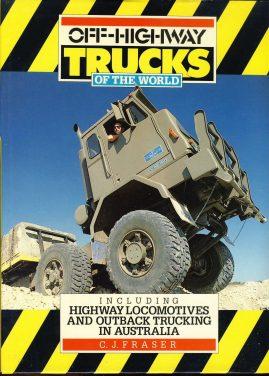 Off-Highway TRUCKS of the World by CJ Fraser 1985 HAYNES F550 Hardback Book with Dustjacket ref117 VGC