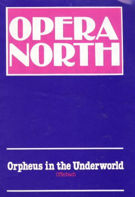 Opera North 1981 Orpheus in the Underworld Offenbach MANCHESTER. Good used condition with some marks and creases on cover.  This vintage Theatre programme measures approx 15cm x 21cm. Please read full description and see large photo. C433