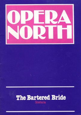 Opera North 1981 The Bartered Bride Smetana MANCHESTER THEATRE programme. Good used condition with some marks and creases on cover.  This vintage Theatre programme measures approx 15cm x 21cm. Please read full description and see large photo. C434