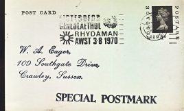 1970 Eisteddfod GENEDLAEYHOL Rhydaman AWST Special Postmark postcard refP6-3 Postcard in good used condition with some wear. Plain reverse side has writing with details of postmark. Please see larger photos and full description for details.