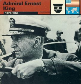 Admiral Ernest King 1878-1956 Commander-in-Chief US Fleet - WWII card refP5 TOPIC: World War II - Cards Printed in Italy by Edito-Service S.A.Geneva 1977. Reverse side of card is text information all about the topic on the front. Card in good condition for age. Please see large photos and description for details.