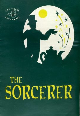 The Island Savoyards THE SORCERER 2000 Theatre Programme 14 pages refb100904 Fair Condition with signs of age and handling. Measure approx 14.5cm x 21cm