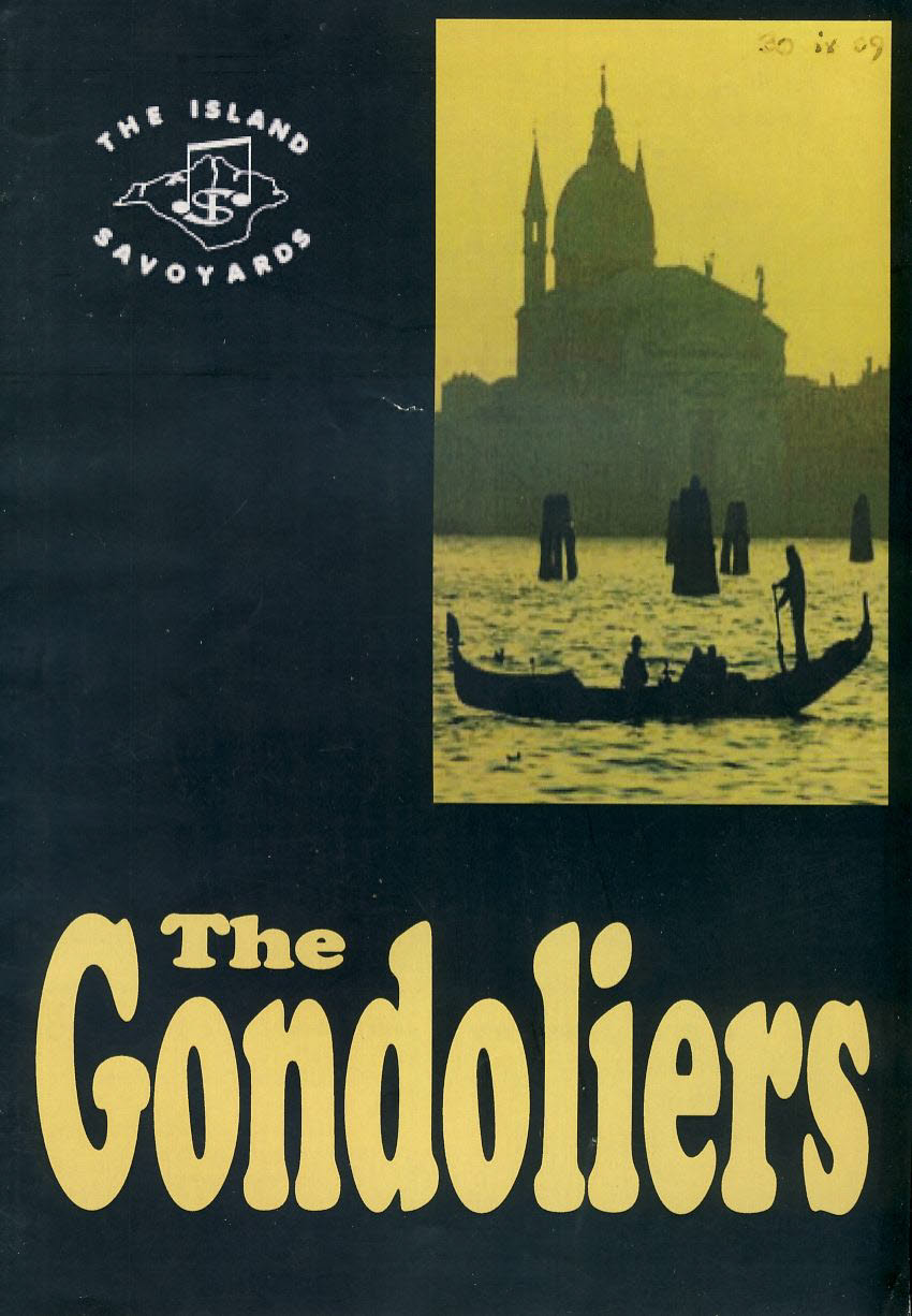 The Island Savoyards The Gondoliers 2009 Theatre Programme refb100911 Fair Condition with signs of age and handling. Measure approx 14.5cm x 21cm Date on cover.
