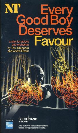 Every Good Boy Deserves Favour 2009 National Theatre Programme refb100922 Used Programme in Very Good Condition. Measure approx 13.5cm x 24cm Date written in cover.