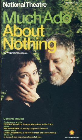 Much Ado About Nothing 2008 Theatre Programme Zoe Wanamaker refb100923 Used Programme in Very Good Condition. Measure approx 13.5cm x 24cm Date written in cover.