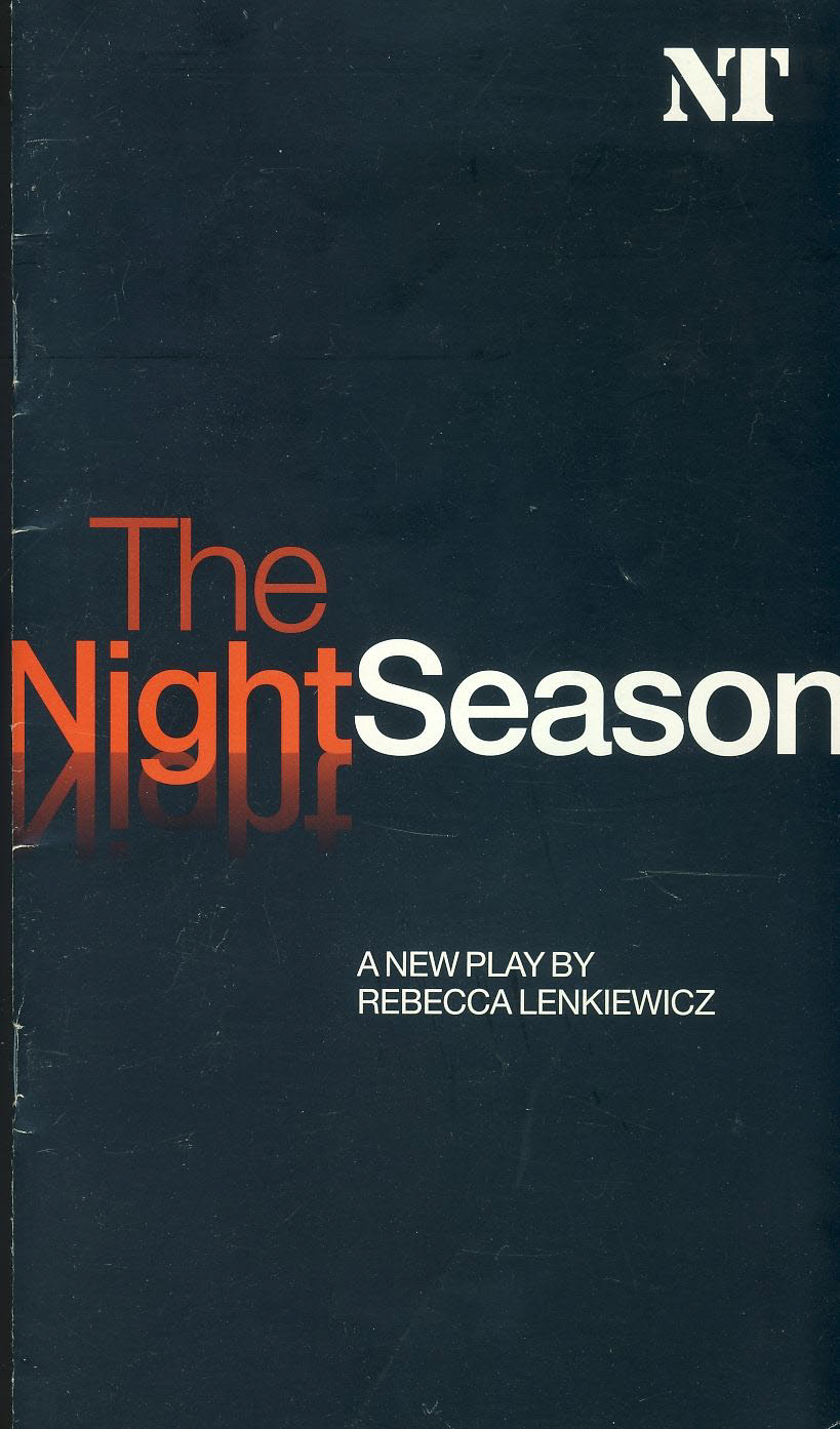 The Night Season 2004 National Theatre Programme ANNETTE CROSBIE  refb100925 Used Programme in good Condition. Measure approx 13.5cm x 24cm Date written in cover.