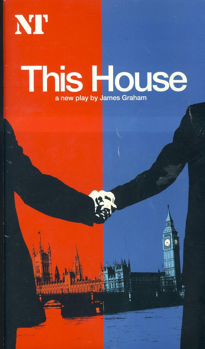This House by James Graham National Theatre Programme undated 2013/14 ? refb100936 Used Programme in Good Condition. Measure approx 13.5cm x 24cm