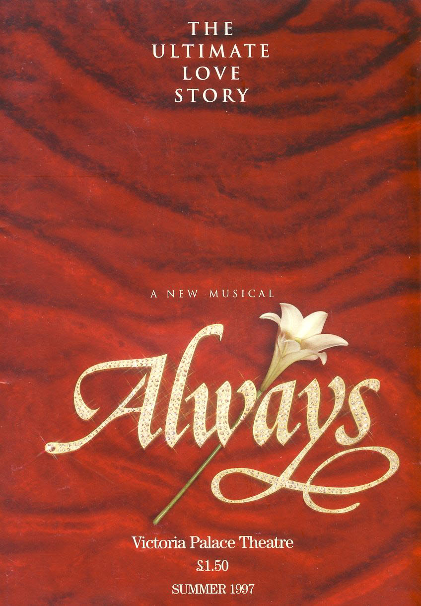 ALWAYS musical Victoria Palace Theatre 1997 Programme refb100998 Clive Carter