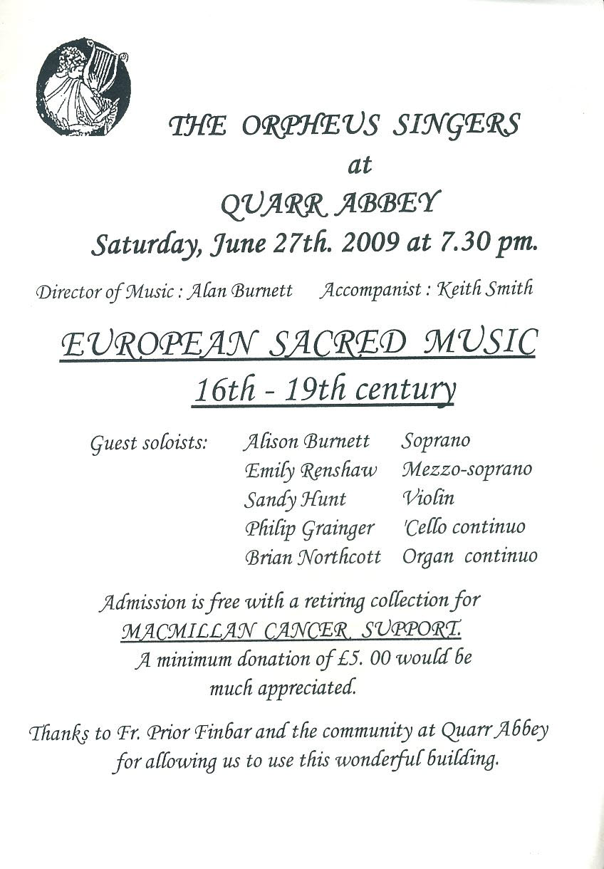 The Orpheus Singers at QUARR ABBEY 2009 Programme European Sacred Music folded paper leaflet refb101002 Used Programme in Very Good Condition. Measure approx 15cm x 21cm