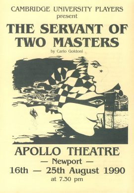 Cambridge University Players THE SERVANT OF TWO MASTERS 1990 Newport Apollo Theatre folded card Programme refb101019 Used Programme in Very Good Condition. Measures approx 14.5cm x 21cm