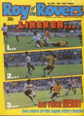 Roy of the Rovers 9th April 1988 Gary Lineker story Part Six (2 pages) ref007 Please see full description and photo for more details