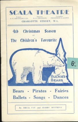 Scala Theatre 4th Christmas Season Children's Favourite BUCKIES BEARS vintage theatre programme - date unknown. Good used clean condition with some marks and light creases on cover. Slight turn tears to edge of 2 pages.  Staples rusting. This vintage Theatre programme measures approx 14cm x 22cm. Please read full description and see large photo. C430