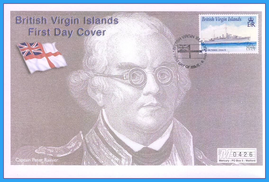 2001 British Virgin Islands Captain Peter Rainier HMS Dundee Numbered Mercury First Day Cover refB53 Unsealed. No insert card.