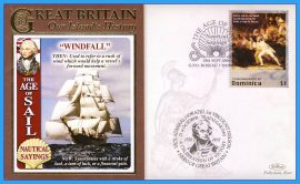 2008 Our Islands History Limited Edition cover NAUTICAL SAYINGS Wind Fall Horatio Nelson Trafalgar The Age of Sail GPO ROSEAU DOMINICA refb26