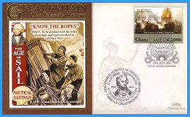 2008 Our Islands History Limited Edition Benham cover The Age of Sail NAUTICAL SAYINGS Know the Ropes Horatio Nelson Trafalgar ACCRA-GHANA refb31