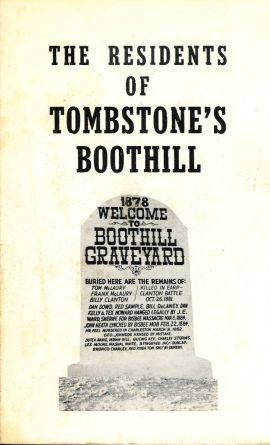 SIGNED and dedicated copy of 1971 The Residents of Tombstone's Boothill Paperback book by Ben Traywick. Good condition - cover has marks. ref017