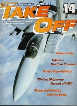 TAKE OFF Aircraft Magazine 14 Chinas Jets Soviet Eagle