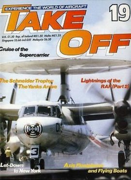TAKE OFF Aircraft Magazine 19 Schneider Trophy Supercarrier RAF