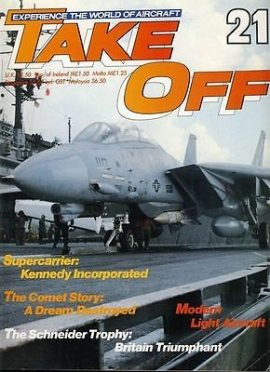 TAKE OFF Aircraft Magazine 21 Supercarrier Kennedy Schneider Comet