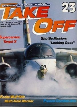 TAKE OFF Aircraft Magazine 23 Supercarrier Focke Wulf 190