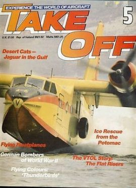 TAKE OFF Aircraft Magazine 5 Potomac VTOL Thunderbirds Gulf
