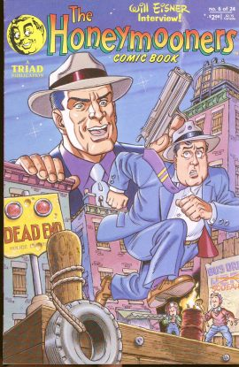 THE HONEYMOONERS comic book 1988 no.6 Will Eisner interview in very good condition.