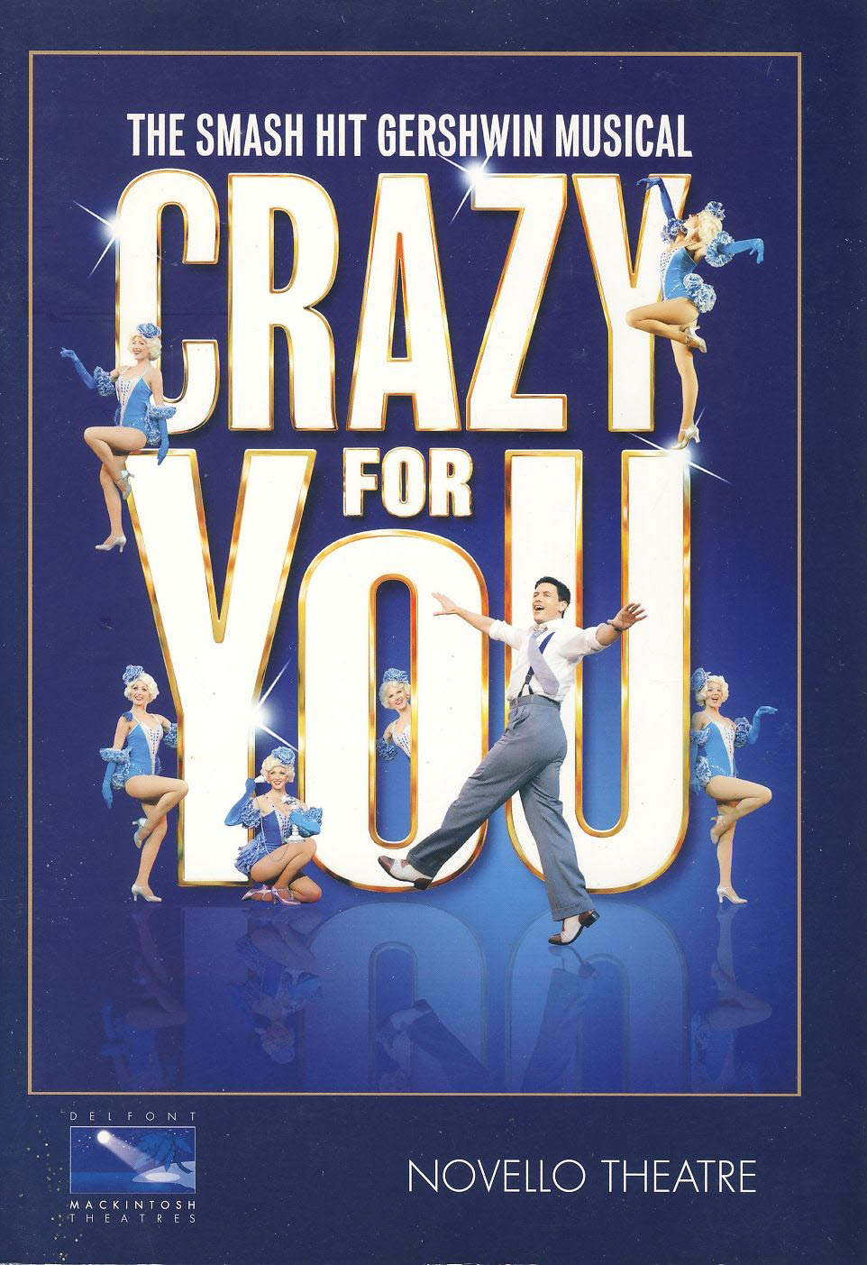 GERSHWIN MUSICAL 2011 Crazy for You NOVELLO Theatre Programme refb101046 Pre-owned Programme in Very Good Condition. Measures approx 16.5cm x 23.5cm