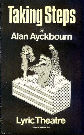 1981 Lyric Theatre Programme TAKING STEPS Alan Ayckbourn refb101150 Pre-owned Programme in Good Condition. Measures approx 13cm x 21cm