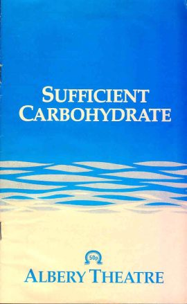 1984 ALBERY Theatre Programme SUFFICIENT CARBOHYDRATE Dennis Potter refb101153 Pre-owned Programme in Good Condition. Measures approx 13cm x 21cm