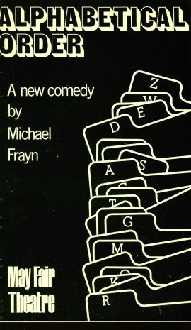 ALPHABETICAL ORDER May Fair Theatre Programme circa 1975 BILLIE WHITELAW refb101169 Pre-owned Programme in Good Condition. Measures approx 13cm x 22cm