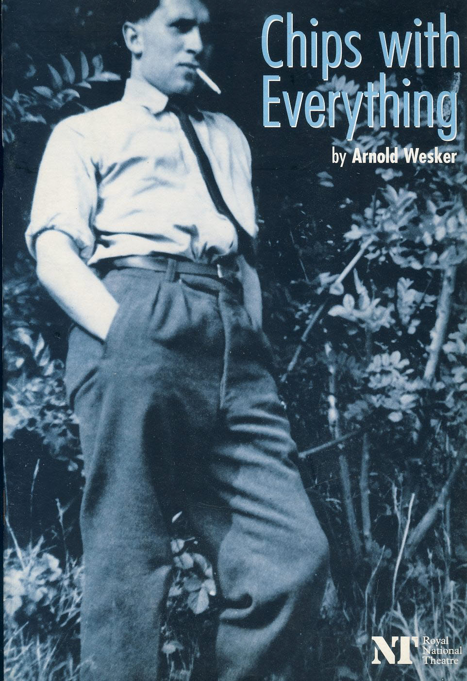 Chips with Everything by Arnold Wesker 1997 NT Royal National Theatre Programme refb101051 Pre-owned Programme in Good Condition. Measures approx 16.5cm x 23.5cm