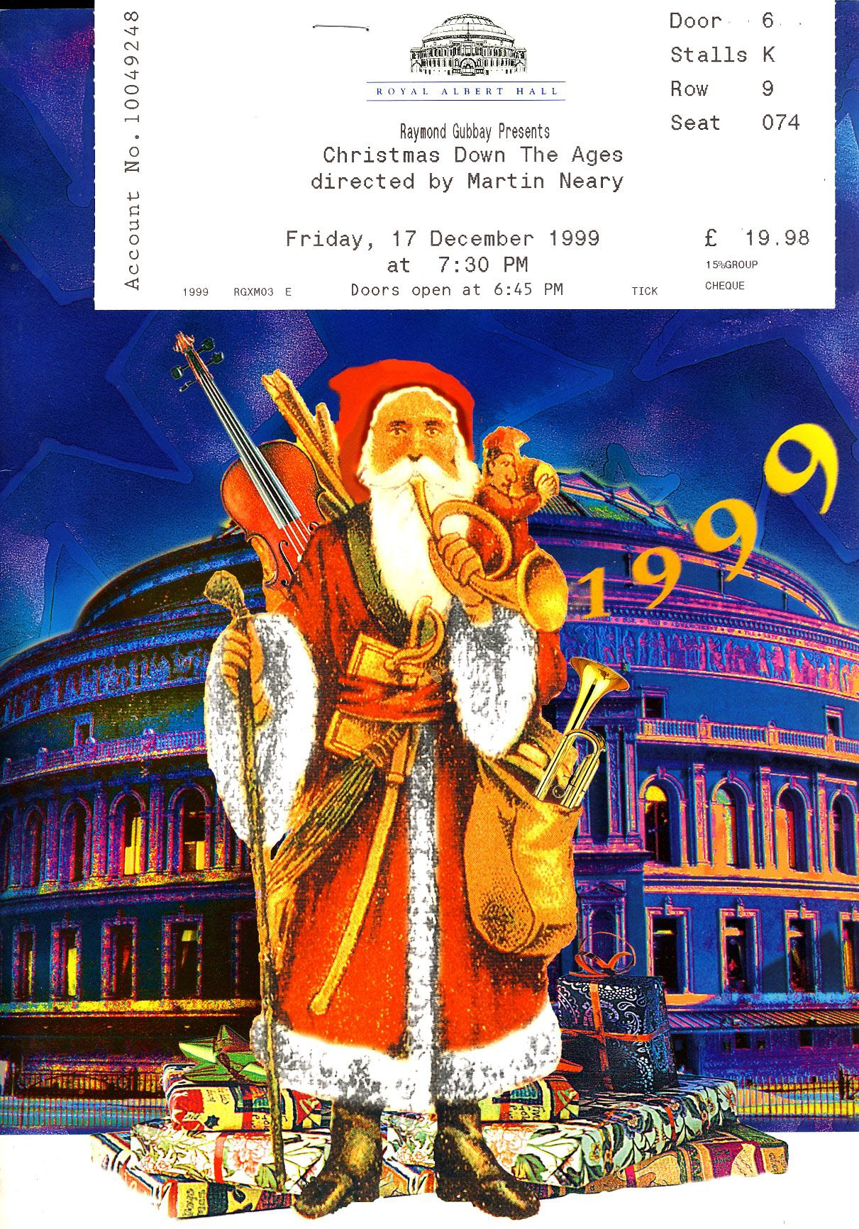 1999 Royal Albert Hall CHRISTMAS Theatre Programme with ticket stub refb101177 Pre-owned Programme in Very Good Condition with ticket stub. Measures approx 21cm x 29.5cm