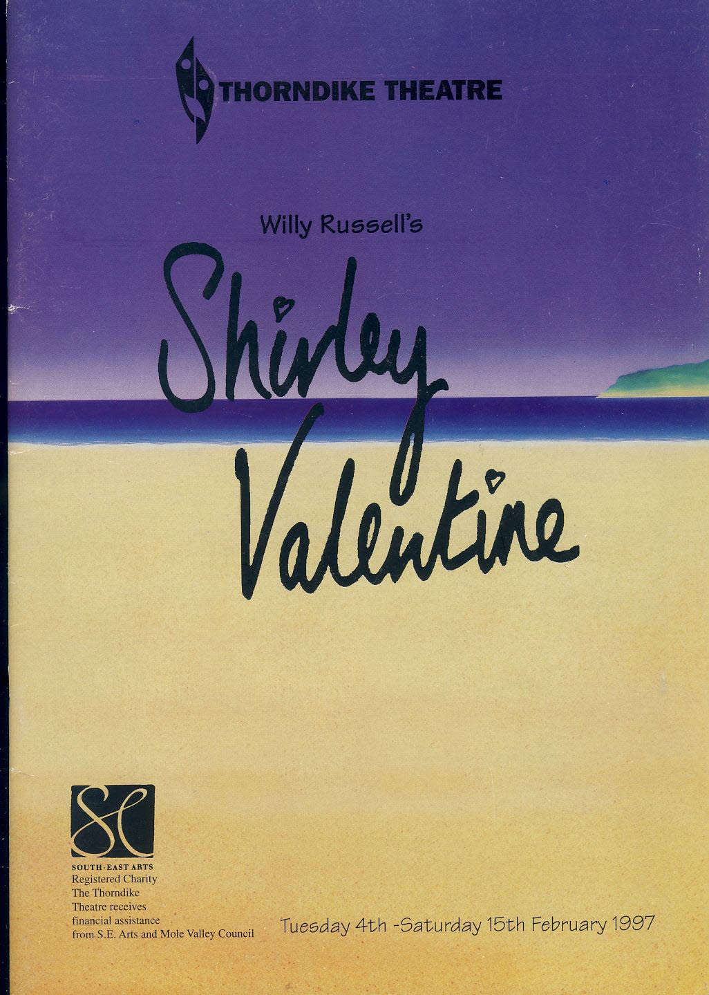 1997 THORNDIKE Theatre Programme SHIRLEY VALENTINE refb101121 Pauline Daniels Pre-owned Programme in Good Condition. Measures approx 18cm x 25cm