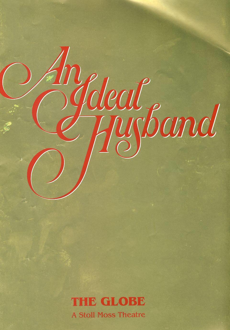 Oscar Wilde's An Ideal Husband 1992 The Globe Theatre Programme ANNA CARTERET