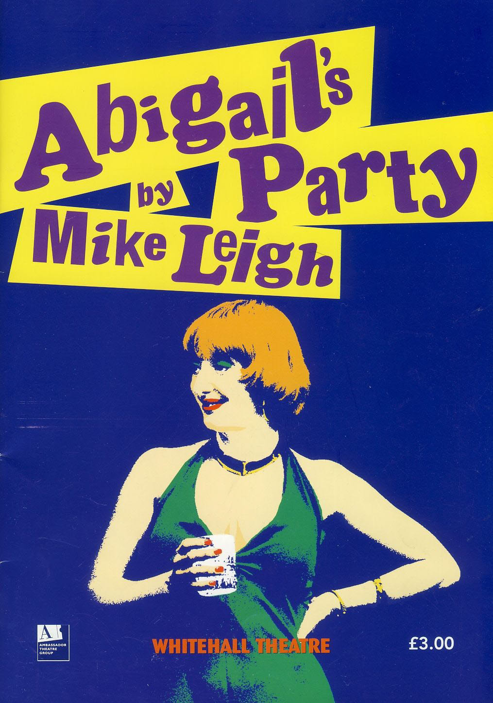Abigail's Party by Mike Leigh 2003 Whitehall Theatre Programme JAKE WOOD refb1522 Measures approx 17cm x 24cm.