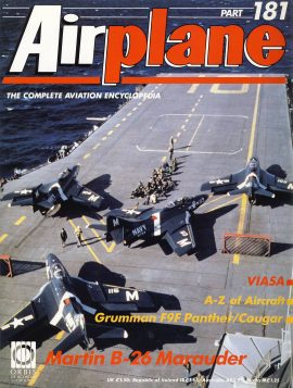 Airplane Magazine part 181 VIASA Grumman F9F Panther Cougar Martin B26 Marauder ORBIS Very good. Light scuffing and writing on cover. Please see large photo for more information and view condition.