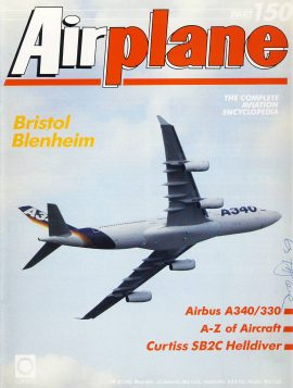 Airplane Magazine part 150 Bristol Blenheim AIRBUS A340/330 Curtiss SB2C Helldiver ORBIS Very good. Light scuffing and writing on cover. Please see large photo for more information and view condition.