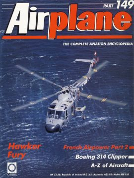 Airplane Magazine part 149 Hawker Fury BOEING 314 Clipper ORBIS Very good. Light scuffing and writing on cover. Please see large photo for more information and view condition.