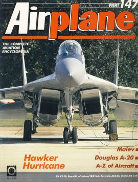 Airplane Magazine part 147 Hawker Hurrican MALEV Douglas A-20 ORBIS Very good. Writing on cover. Please see large photo for more information and view condition.