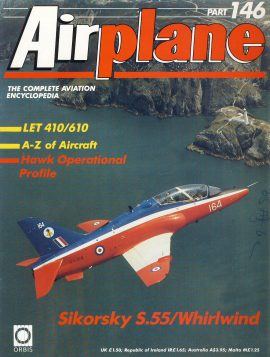 Airplane Magazine part 146 ORBIS Sikorsky S.55 Whirlwind LET 410/610 Very good. Writing on cover. Please see large photo for more information and view condition.