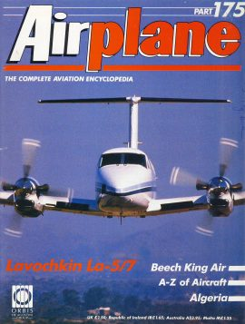 Airplane Magazine part 175 Lavochkin La-5/7 Beech King Air Algeria ORBIS Very good. Scuffing and writing on cover. Please see large photo for more information and view condition.