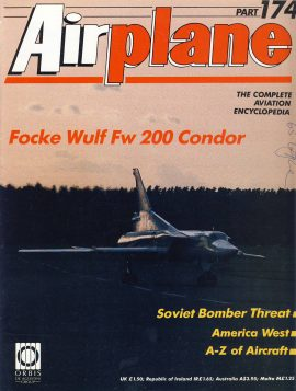 Airplane Magazine part 174 Focke Wulf Fw200 Condor Soviet Bomber Threat ORBIS Very good. Writing on cover. Please see large photo for more information and view condition.