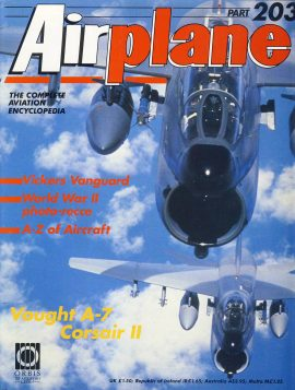 Airplane Magazine part 203 Vought A-7 Corsair II VICKERS VANGUARD ORBIS Very good. Writing on cover. Small tear to foldout edge  poster not affected. Please see large photo for more information and view condition.