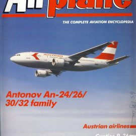 Airplane Magazine part 137 Antonov An-24/26 30/32 family AUSTRIAN AIRLINES ORBIS Very good. Writing on cover. Please see large photo for more information and view condition.