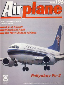 Airplane Magazine part 196 Petlyakov Pe-2 MITSUBISHI A5M Chinese Airlines ORBIS Very good. Writing on cover. Please see large photo for more information and view condition.