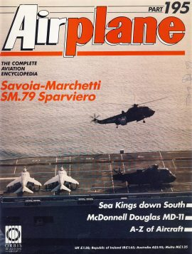 Airplane Magazine part 195 Savoia-Marchetti SM.79 Sparviero SEA KINGS MD-11 ORBIS Very good. Writing on cover. Please see large photo for more information and view condition.