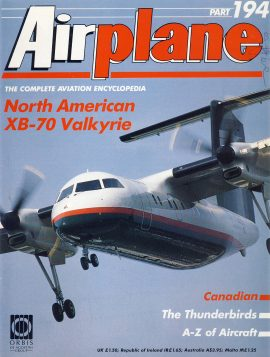 Airplane Magazine part 194 North America XB-70 Valkyrie THUNDERBIRDS Canadian ORBIS Very good. Writing on cover. Please see large photo for more information and view condition.